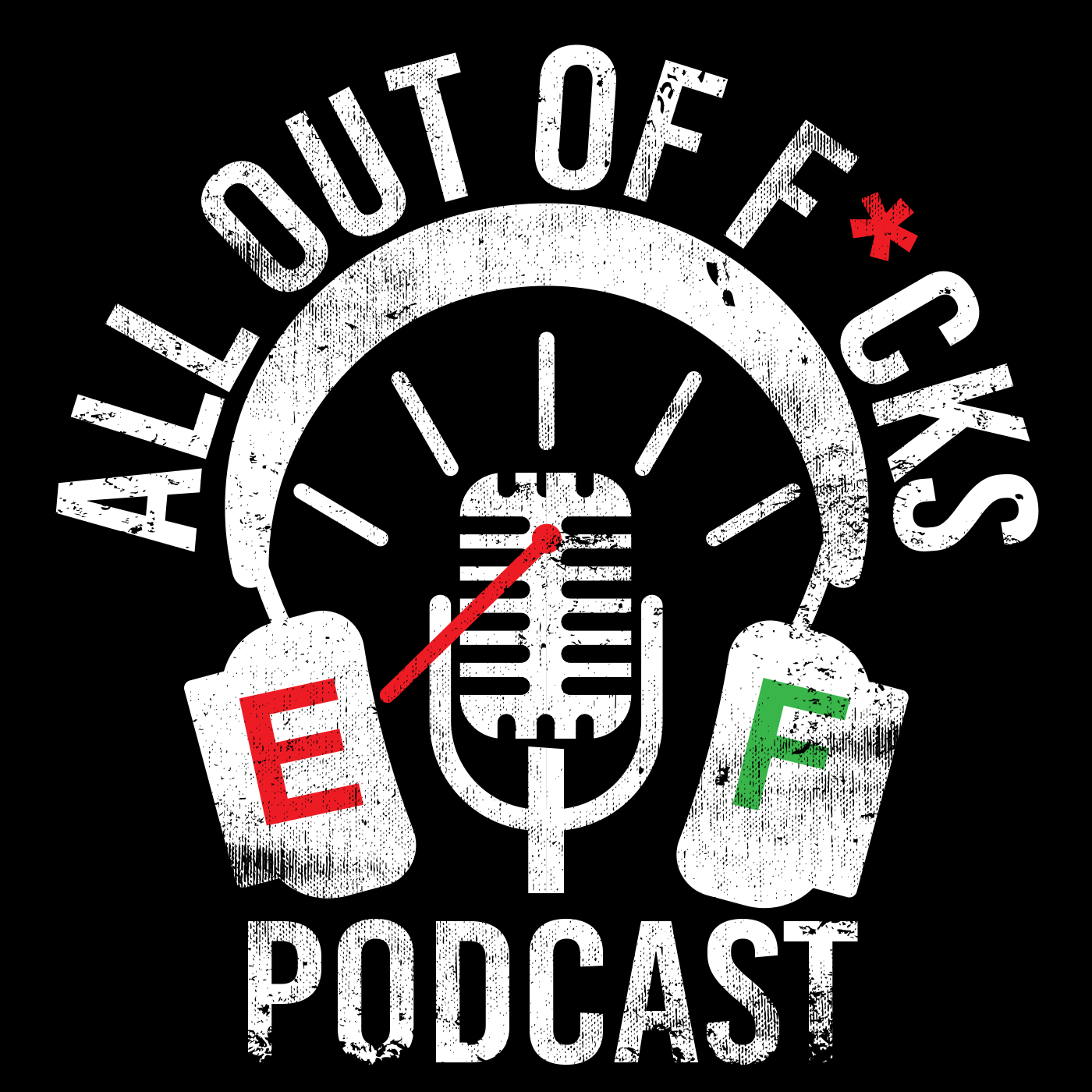 All Out of Fucks Podcast