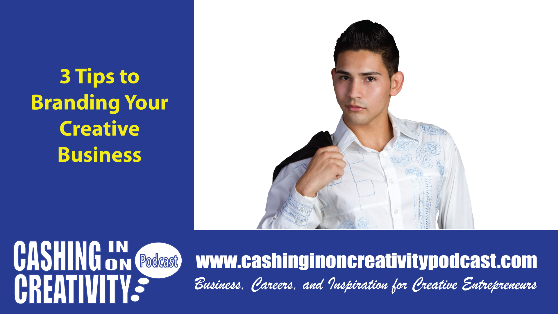 CC258 3 Tips to Improving Your Creative Brand