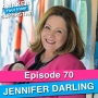 Artwork for 70 Jennifer Darling – How to Use LinkedIn to Drive Leads & Build Your Reputation Online