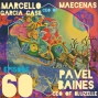 Artwork for 60: Pavel Bains CEO of Bluzelle and Marcelo Garcia Casil co-Founder and CEO of Maecenas