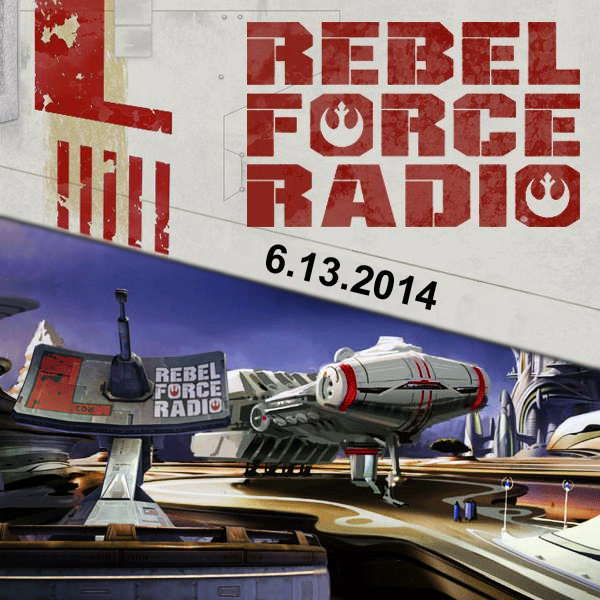 RebelForce Radio: June 13, 2014