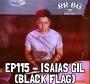 Artwork for EP115 - Isaias Gil (Black Flag)