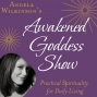 Artwork for #100: Celebrating 100 Episodes - The Awakened Goddess Show