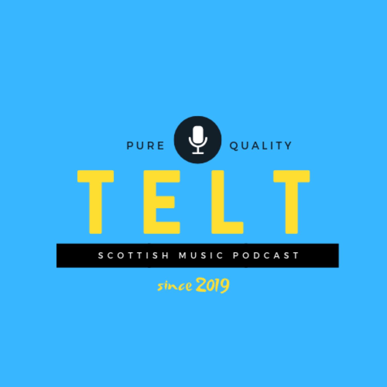 T E L T | Scottish Music Podcast | Podbay