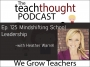 Artwork for The TeachThought Podcast Ep. 125 Mindshifting School Leadership