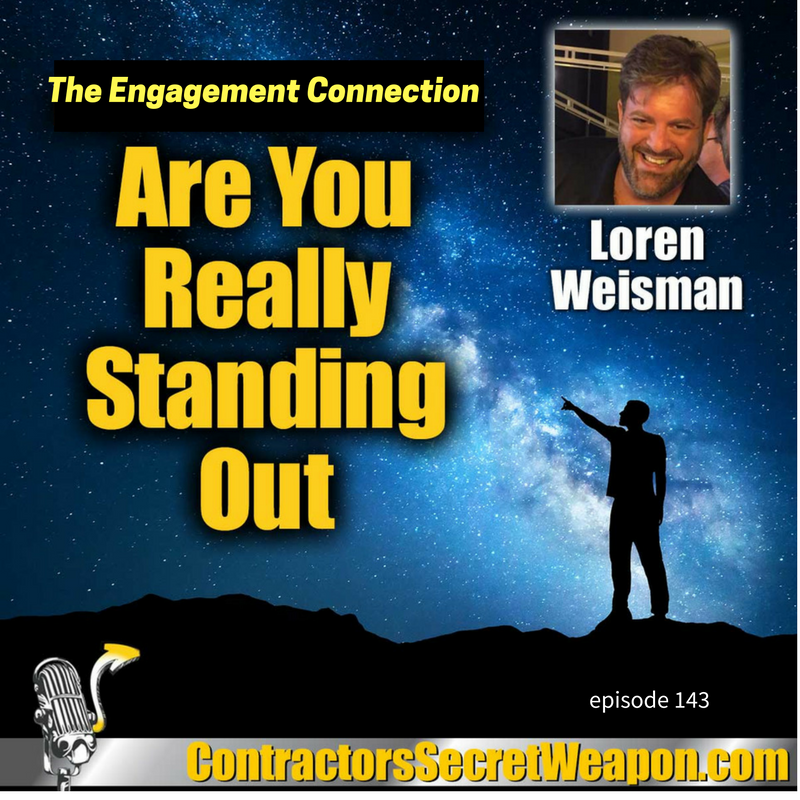 The Engagement Connection Are You Really Standing Out Loren Weisman 143