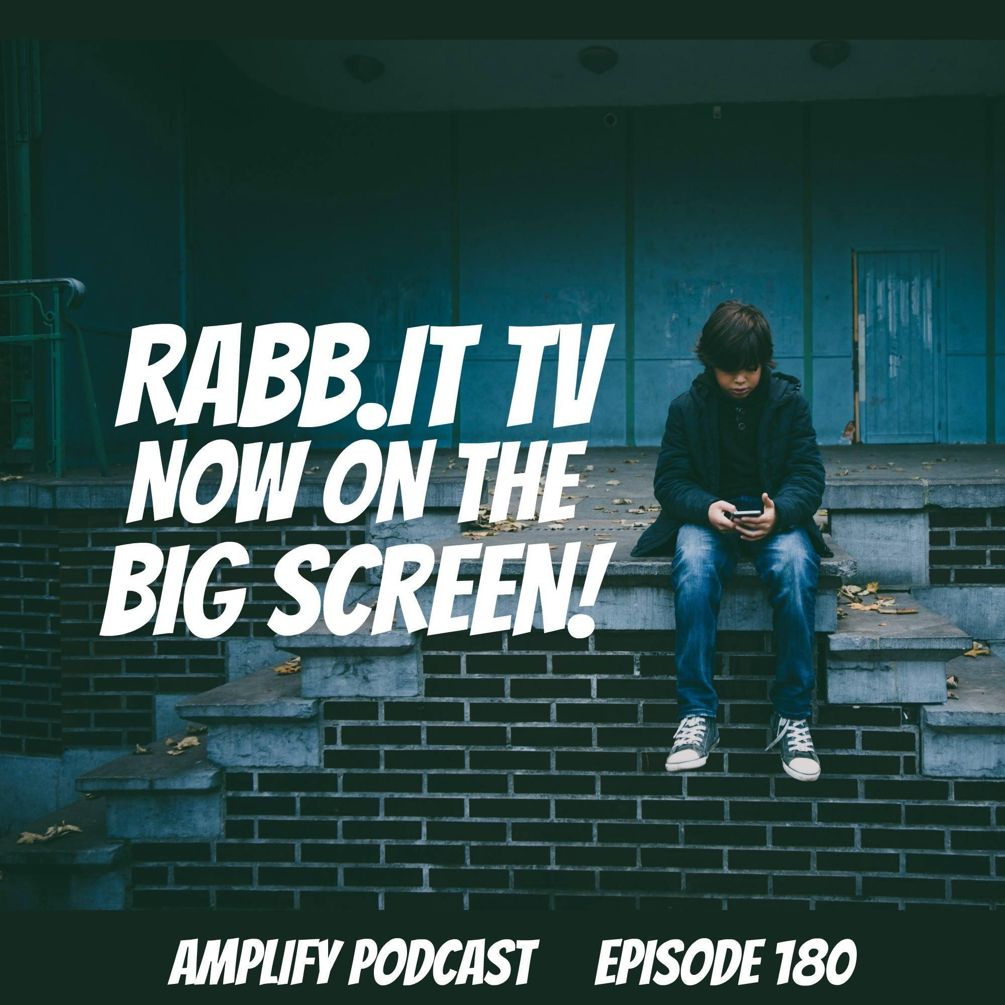 Rabb.it TV Now on the Big Screen