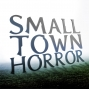 Artwork for The Truth About Small Town Horror, Episode 1