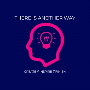 There is another way // Creativity Kickstarter