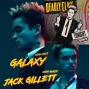 Artwork for Jack Gillett - The Cool Punk Rocking Brit of SYFY's Hit Series 'Deadly Class' chats with your Favorite Host 'Galaxy' about his Goals, Love of Acting, Deadly Class and much more