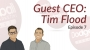 Artwork for Dodgeball Marketing Podcast #7: CEO Interview: Tim Flood on Building Your Business