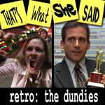 Episode # 46 -- Retro: The Dundies