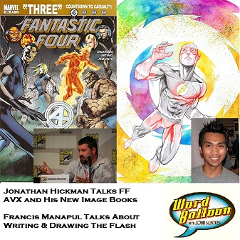 Word Balloon Podcast ep 392 Comic Books Fast Track With Jonathan Hickman and Francis Manapul