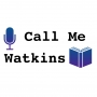 Artwork for Call me Watkins - Who am I?