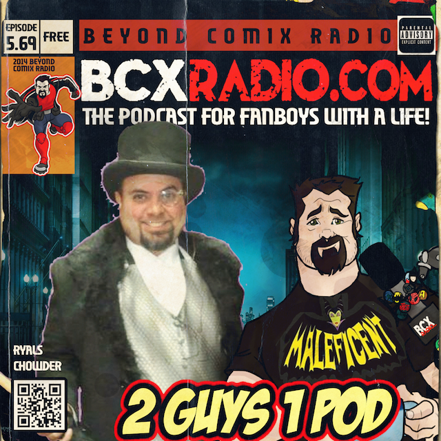 BCXradio 5.69 - 2 Guys 1 Pod