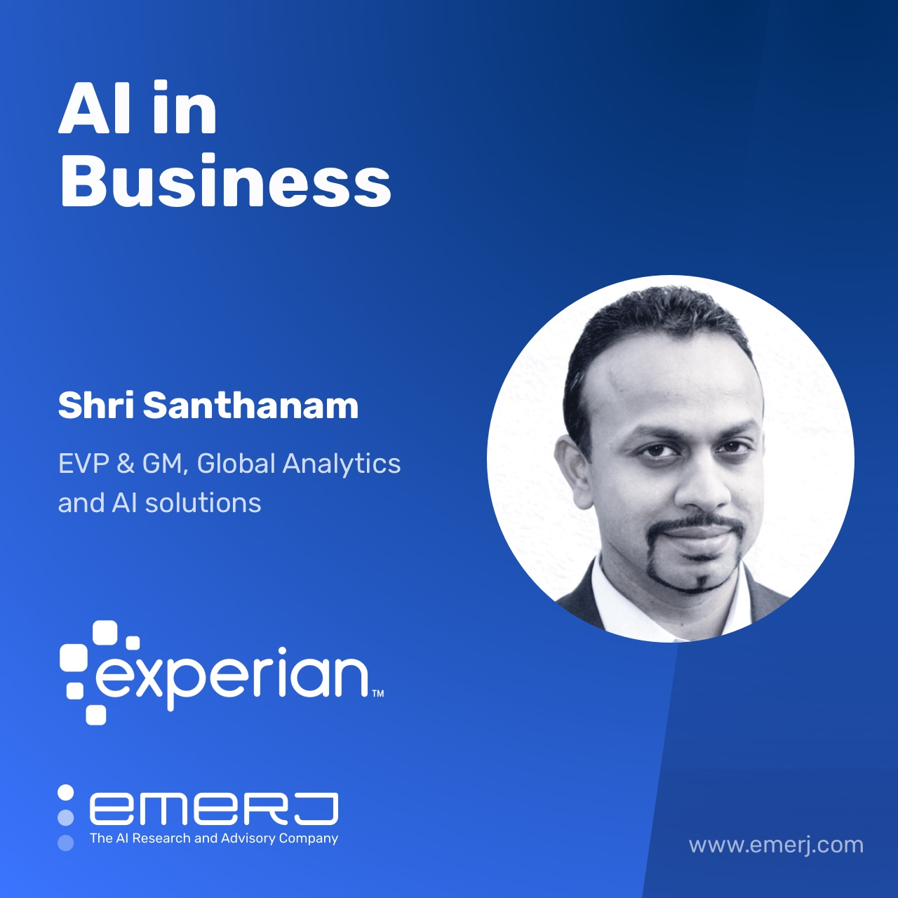 The Evolution of the Data Business in the Age of AI - with Experian's Shri Santhanam