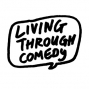 Artwork for Living Through Comedy Episode 3 - Luke Thompson