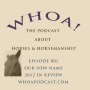 Artwork for Our First Whoa Podcast