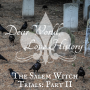 Artwork for 16: The Salem Witch Trials, Part II: Wicked Wiley Witches