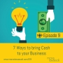 Artwork for Seven Ways to Bring Cash to your Business