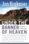 Artwork for Under the Banner of Heaven by Jon Krakauer