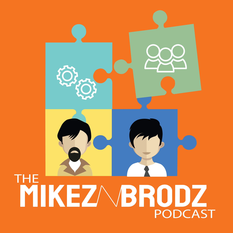 The MikeznBrodz podcast show art