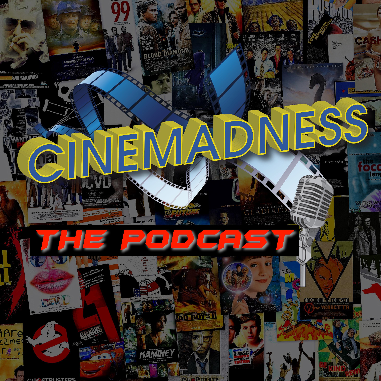 Cinemadness Podcast show image