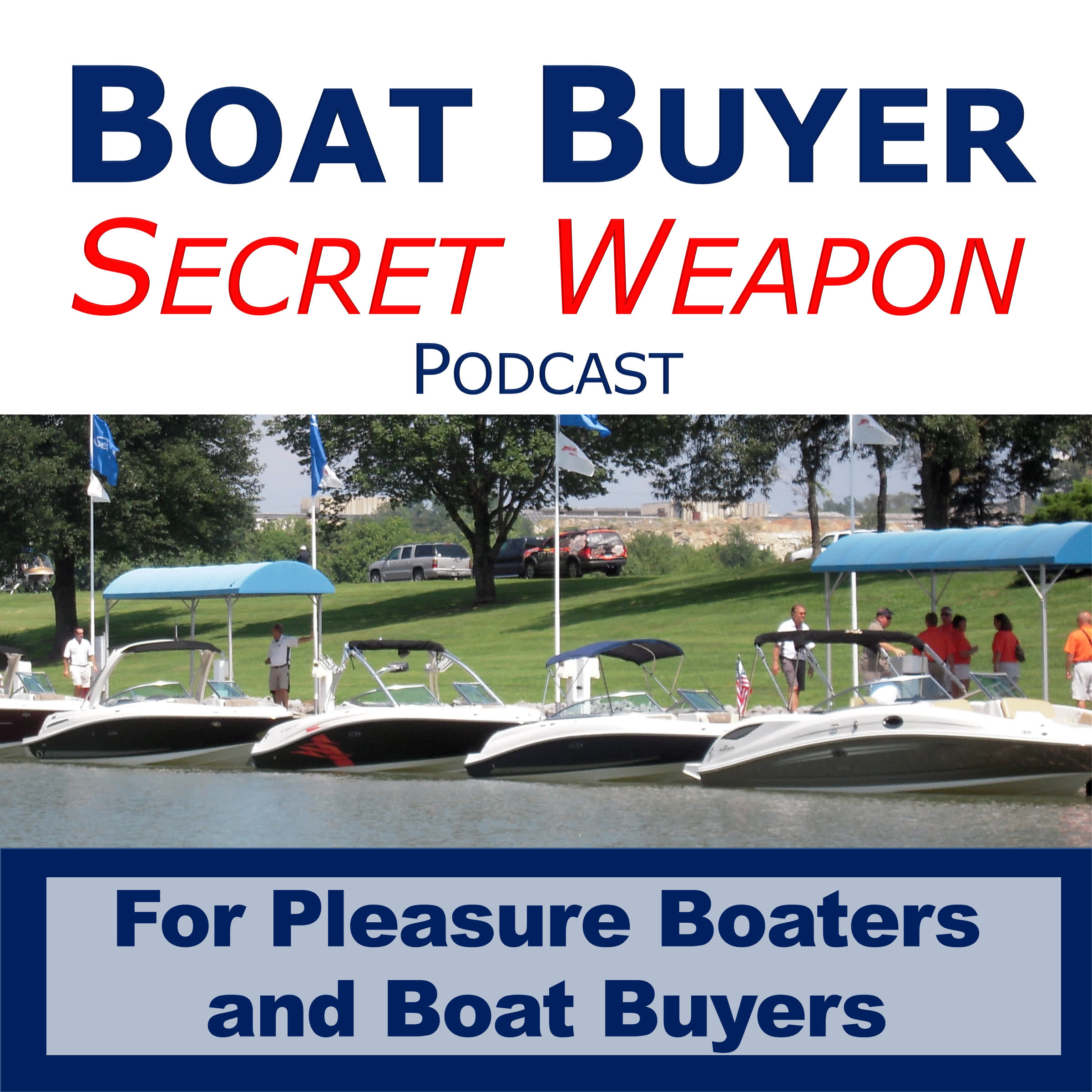 Boat Buyer's Secret Weapon Podcast show art