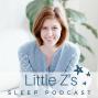 Artwork for 01: Hey! I'm Becca, Your Pediatric Sleep Consultant. And I DREAM BIG!