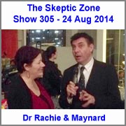 The Skeptic Zone #305 - 24.Aug.2014