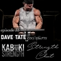 Artwork for Strength Chat #35: Dave Tate, CEO of EliteFTS