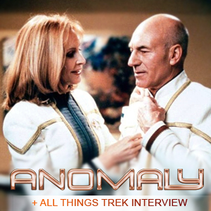 Anomaly Special: All Things Trek Interview