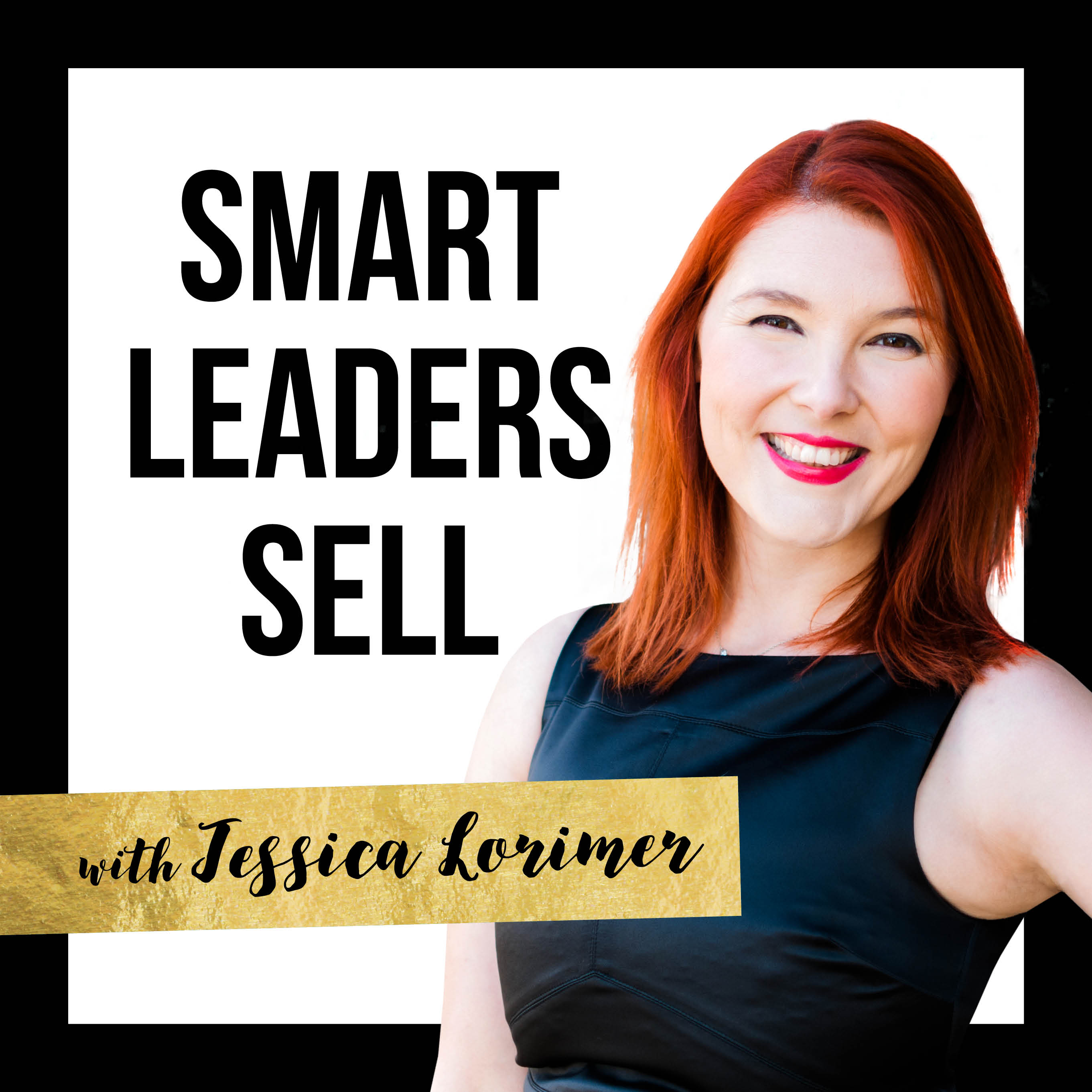 Smart Leaders Sell Podcast show art