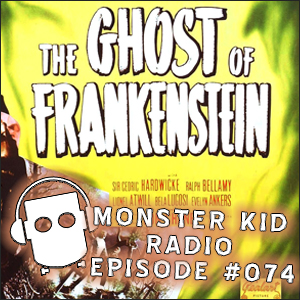 Monster Kid Radio #074 - Daniel Horne and the Fairy Tale Threads of Frankenstein