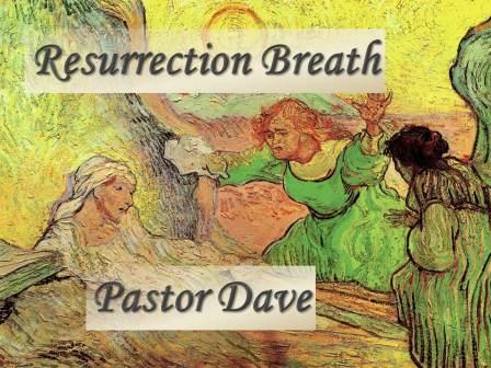 Resurrection Breath