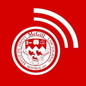 The McGill Law Journal Podcast