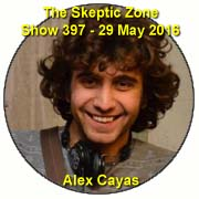 The Skeptic Zone #397 - 29.May.2016