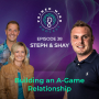 Artwork for 038 - Steph & Shay - Building an A-Game Relationship