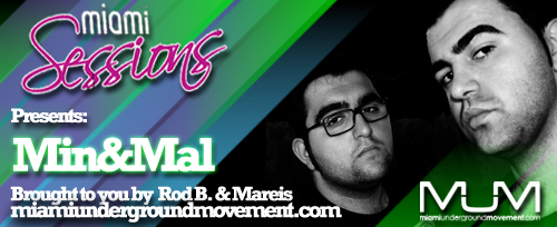 Miami Sessions with Mareis proudly presents Min&Mal - M.U.M Episode 209