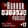 Artwork for The Horror Writers Podcast - Episode #12:  Killing Your Darlings with editor Rebecca T. Dickson