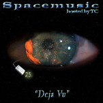 Spacemusic #25 Deja Vu