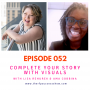 Artwork for Complete Your Story with Visuals – with Ama Cobbina- EP052