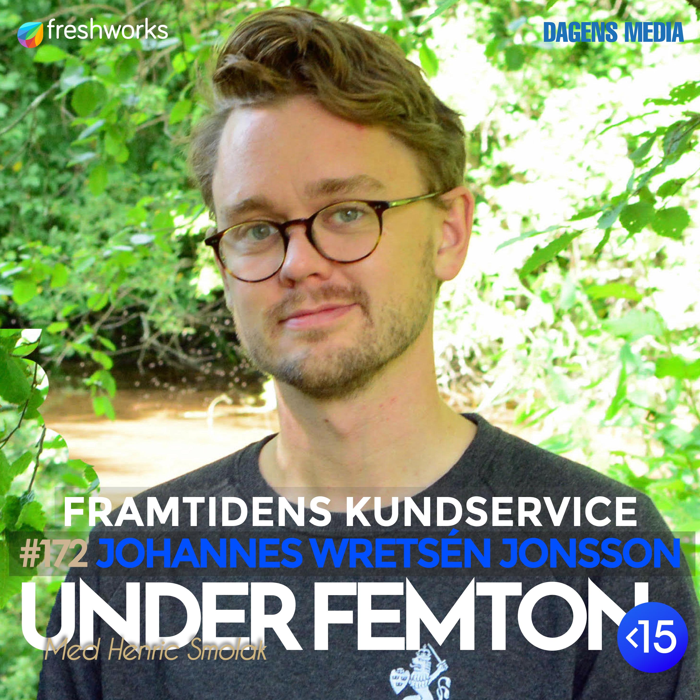#173 Framtidens kundtjänst - Johannes Wretsén Jonsson