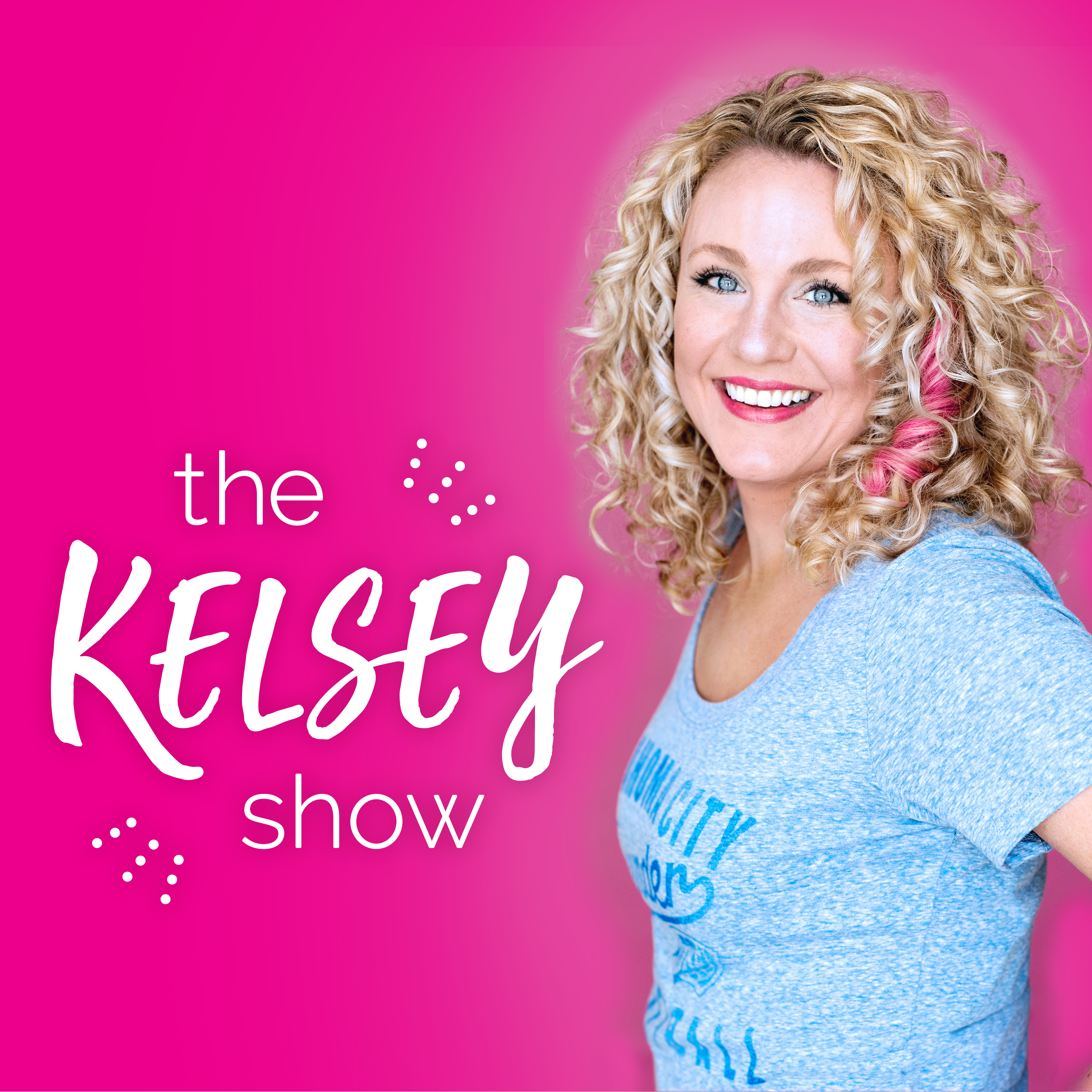 Artwork for 001: Intro: Who is Kelsey and What Is The Kelsey Show?
