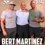 Artwork for EP.142   Bert Martinez - The Immigrant Mentality