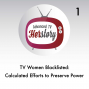 Artwork for Calculated Efforts to Preserve Power: TV Women Blacklisted
