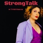 Artwork for StrongTalk E1 - Looking in the Mirror