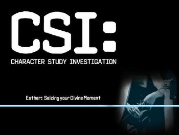 CSI: Esther - Seizing Your Devine Moment