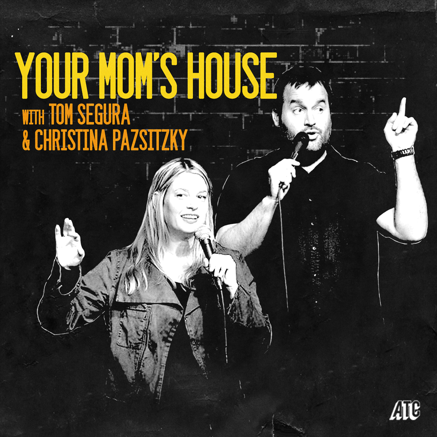 Your Mom's House with Christina P. and Tom Segura logo