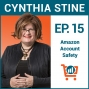 Artwork for How to Protect Your Amazon Seller Account with Cynthia Stine, Ep #15